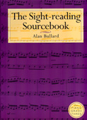 The Sight-reading Sourcebook by Alan Bullard